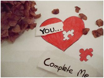 You...Complete Me by Red--Roses