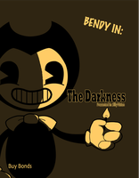 Bendy in: The Darkness by LucasTheMotherArtist