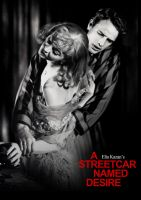 A Streetcar Named Desire by Ficklestix