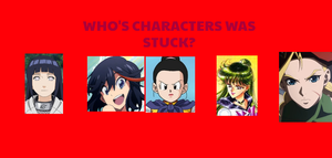 WHO'S CHARACTERS WAS STUCK by lileehilee