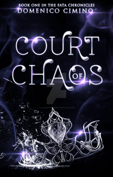 Court Of Chaos by CallMeHarbinger96