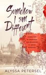 Somehow I am Different by ebooklaunch