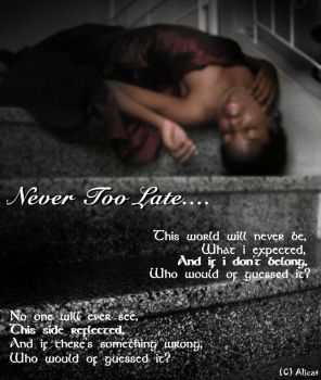 Never too late??? by Alicat791