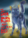 I Hate Being Blind! by Kanade42