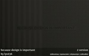 Because design is important by lys036