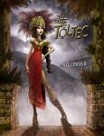 THE TOLTEC by TOMCAVANAUGH