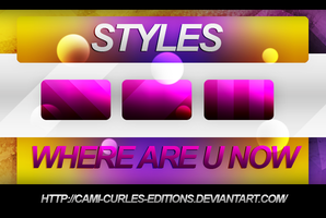 +STYLES: Where Are U Now| by CAMI-CURLES-EDITIONS