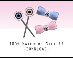 100+ Watchers Gift [ DOWNLOAD ] by PeachMilk3D