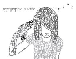 Typographic Suicide by papagaaislaai