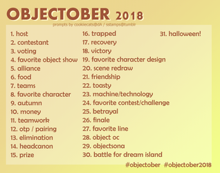*objectober 2018 prompts* by cookiiecats