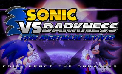 Sonic vs Darkness : True Nightmare Revived Poster by Kainoso