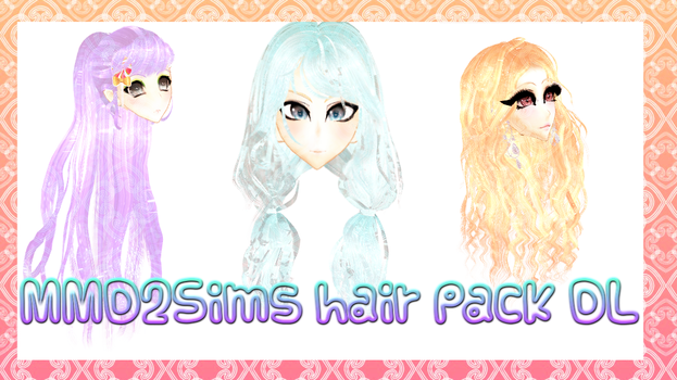 [MMD] Sims3 Hair pack DL by DeidaraChanHeart