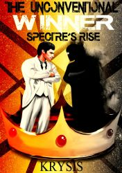 The Unconventional Winner - Spectre's Rise by Krysis07