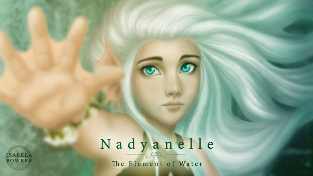 Nadyanelle The Element of Water by IsabelaPowers