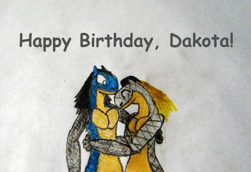 Happy Birthday, Dakota! by ReptanArtWar
