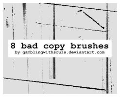 8 Bad Copy Brushes by gamblingwithsouls
