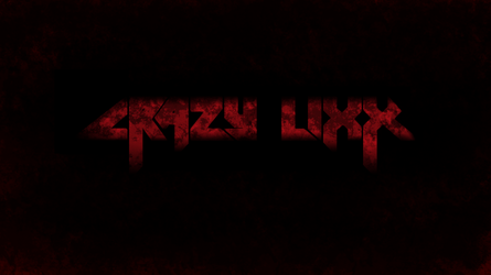 Crazy Lixx by coryrj1995