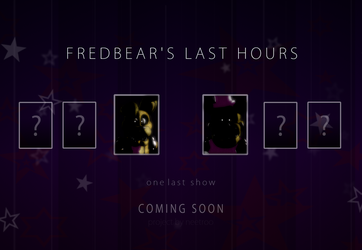 Fredbear's Last Hours - Announcement Teaser by NeeTroo