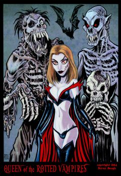 Queen of the Rotted Vampires by BryanBaugh