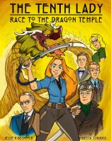 The Tenth Lady Race to The Dragon Temple by jessehbechtold