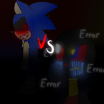 Sonic.exe vs Error Sans by cjc728
