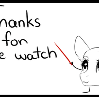 Thanks for the watch! by TayssiBubblelight