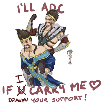 LOVE your SUPPORT! Draven/DRAAAAAAVEN *u* by Sanshikisumire