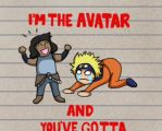 I'm the avatar and you've gotta deal with it by TriangleSeagull