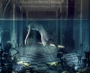 The Palace of Death by UnKnown-Designer092