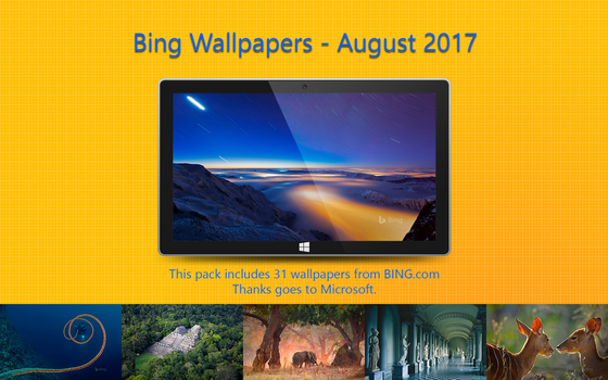 Bing Wallpapers - August 2017 by Misaki2009