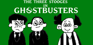 The Three Stooges in Ghostbusters by MikeJEddyNSGamer89