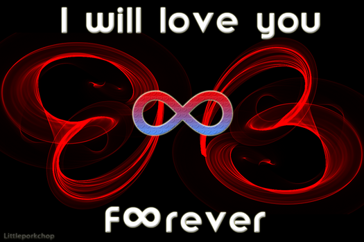 I will love you forever by littleporkchop