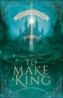 Book Cover - To Make A King by MirellaSantana