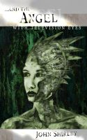 Angel with Television Eyes by turbinedivinity