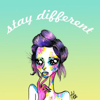 Stay different by analubelico