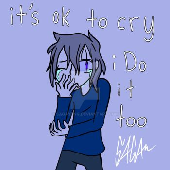 Its ok to cry by Sagayeng