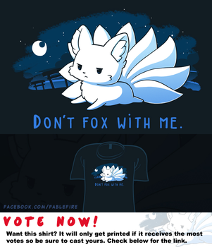 Woot Shirt - Don't Fox With Me by fablefire