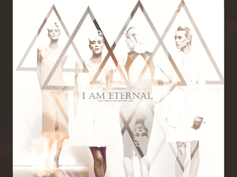 I am eternal by ladyironia