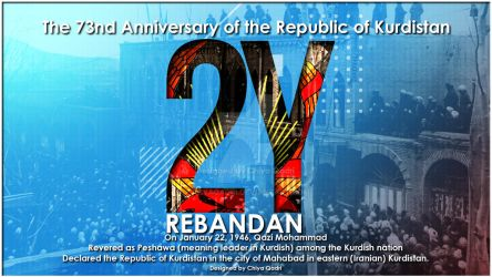 The 73nd Anniversary of the Republic of Kurdistan by chiyaqadri