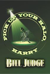 Pick Up Your Halo Harry by Bill Judge by MBLPress