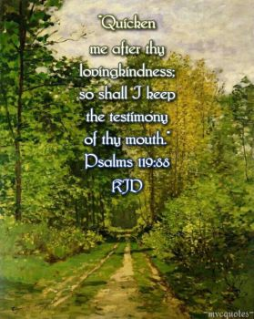 Psalms 119:88 by mvcquotes