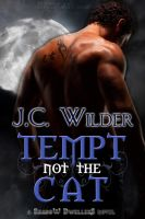 TEMPT NOT THE CAT by scottcarpenter