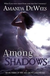 Book cover - Among the Shadows by Amanda DeWees by CathleenTarawhiti