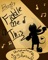 Bendy in:Fiddle Me This (contest entry) by Lavenderdadragon14