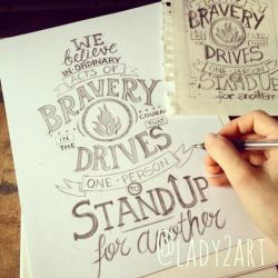 bravery_hand-lettering. by Lady2