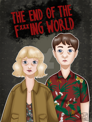 The End Of The Fucking World by cuppaint