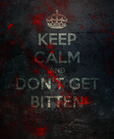 Keep calm and don't get bitten by wasted49