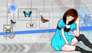 Only Hope. by skykeys