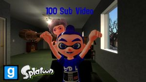 My 100 Sub video (Gmod/Splatoon) by rocketboy3005