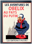 Obelix in the Land of Putin by Tulio-Vilela